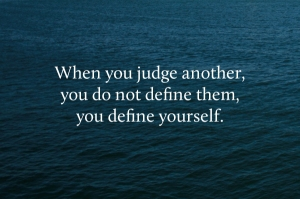 judge-others-define-yourself