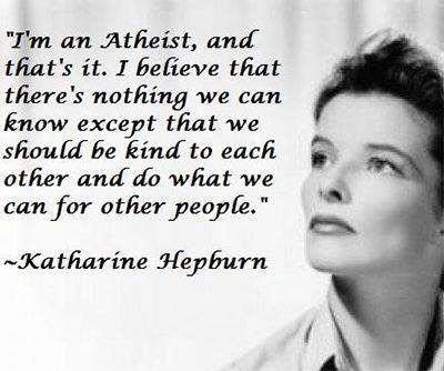 Atheist Katharine Hepburn